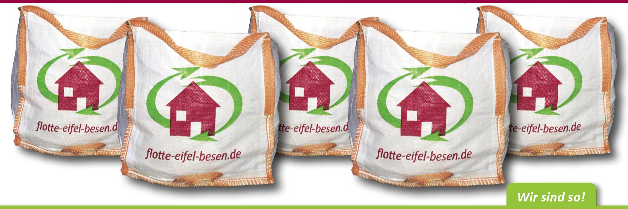 Big-Bags helfen Ordnung zu schaffen – flotte-eifel-besen.de